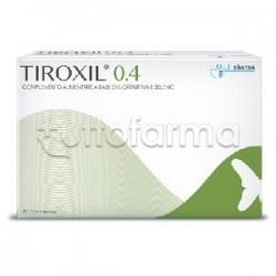 Tiroxil 0,4 Integratore per la Tiroide 30 Compresse